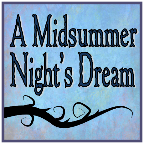 With Auditions For A Midsummer Nights Dream Coming Soon Weve Been Asked Monologue Suggestions And Audition Tips